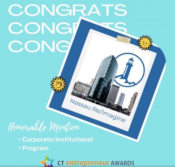 Nassau Re/Imagine Receives Honorable Mention In the 2021 CT Entrepreneur Awards
